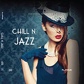 Chill n Jazz by Various Artists