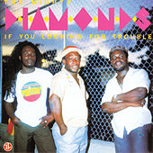 Play & Download If You Looking for Trouble by The Mighty Diamonds | Napster