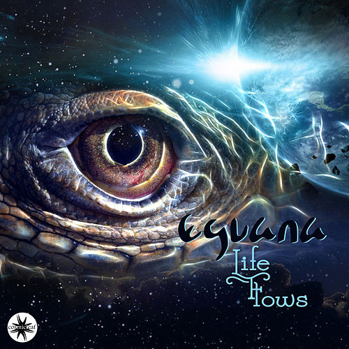 Life Flows by Eguana
