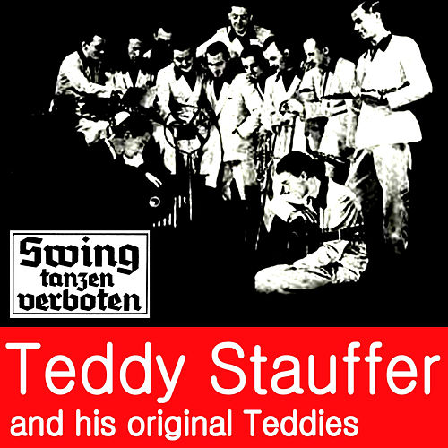 Swing Dancing Verboten! Vol. 1 by Teddy Stauffer