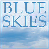 Play & Download Blue Skies by Various Artists | Napster
