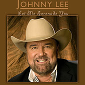 Play & Download Let Me Serenade You by Johnny Lee | Napster