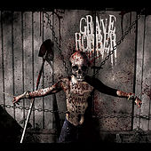 Play & Download You're All Gonna Die by Grave Robber | Napster