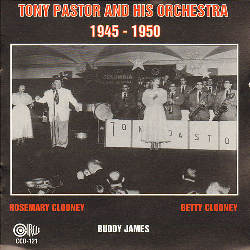Play & Download Tony Pastor and His Orchestra 1945-1950 by Tony Pastor | Napster