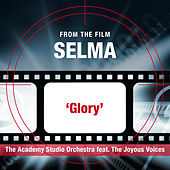 "Glory (From the Film ""Selma"") by The Academy Studio Orchestra"