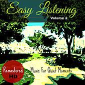 Easy Listening Vol. 2 (Music for Quiet Moments) by Easy Listening