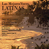 Play & Download Las Mejores Voces Latinas, Vol. 2 by Various Artists | Napster