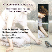 Canteloube: Songs of the Auvergne by Patricia Rozario