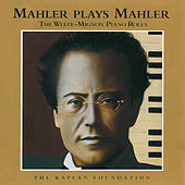 Mahler Plays Mahler by Various Artists