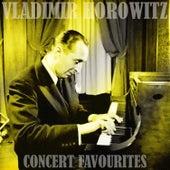 Concert Favourites von Vladimir Horowitz