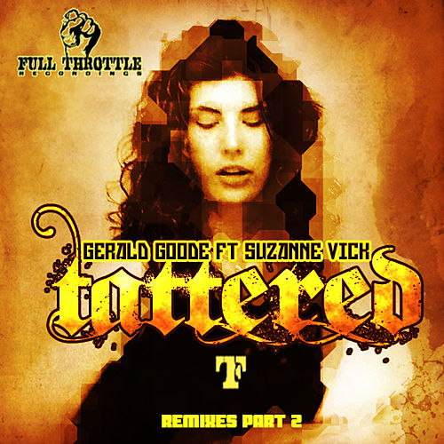 Tattered (Remixes) by Gerald Goode