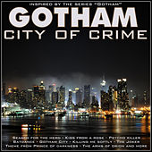 Play & Download Gotham, City of Crime by Various Artists | Napster
