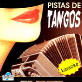 Pistas de Tangos by Various Artists