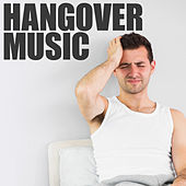 Hangover Music by Various Artists