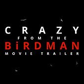 Play & Download Crazy (From the