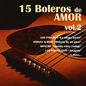Play & Download 15 Boleros de Amor, Vol. 2 by Various Artists | Napster