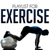 Playlist for Exercise by Various Artists
