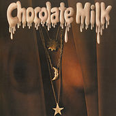 Play & Download Chocolate Milk (Expanded) by Chocolate Milk | Napster