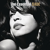 Play & Download The Essential Sade by Sade | Napster