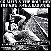 Play & Download You Give Love A Bad Name by G.G. Allin | Napster