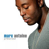 Play & Download Je ferai tout by Marc Antoine | Napster