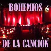 Bohemios de la Canción by Various Artists