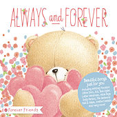 Forever Friends Always & Forever by Various Artists