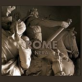 Play & Download Nera by Rome | Napster