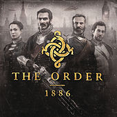 Play & Download The Order: 1886 (Video Game Soundtrack) by Jason Graves | Napster