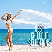 Play & Download Best Chillout Selections by Various Artists | Napster