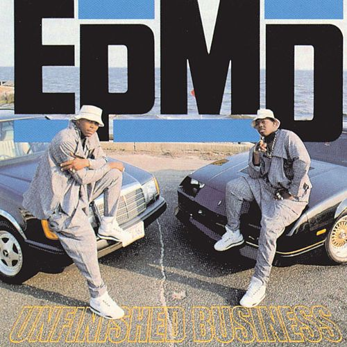 Play & Download Unfinished Business by EPMD | Napster
