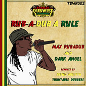 Play & Download Rub-a-Dub a Rule by Dark Angel | Napster