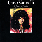 Play & Download A Pauper In Paradise by Gino Vannelli | Napster