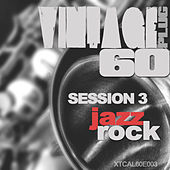 Play & Download Vintage Plug 60: Session 3 - Jazz Rock by Various Artists | Napster