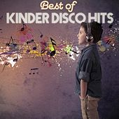 Best of Kinder Disco Hits by Various Artists