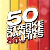 50 Stærke Danske 80'er Hits by Various Artists