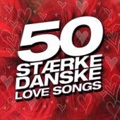 50 Stærke Danske Love Songs von Various Artists