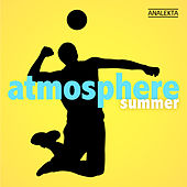 Play & Download Atmosphere: Summer by Various Artists | Napster