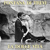 Fontana di Trevi (La dolce vita) by Various Artists