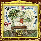 Play & Download Pohadek Ze Zapotrebi Znovuudelani Fortelne by Uz Jsme Doma | Napster
