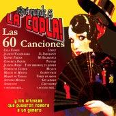 Que Grande Es la Copla (Las 60 Canciones) by Various Artists