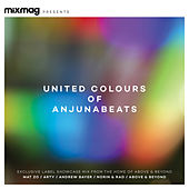 Play & Download Mixmag Presents the United Colours of Anjunabeats by Various Artists | Napster