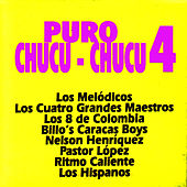 Play & Download Puro Chucu-Chucu 4 by Various Artists | Napster