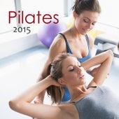 Pilates 2015  - Pilates Workout Oriental Lounge for Studio Pilates & Power Pilates by Ibiza Fitness Music Workout