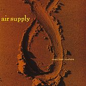 Play & Download News From Nowhere by Air Supply | Napster