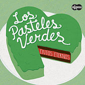 Play & Download Éxitos Eternos by Los Pasteles Verdes | Napster