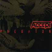 Play & Download Predator by Accept | Napster