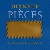 Play & Download Dixneuf pièces by Monika Arnold Hanna Thyssen | Napster
