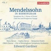 Mendelssohn in Birmingham, Vol. 3 by Various Artists