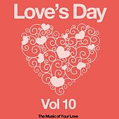 Love's Day, Vol. 10 (The Sound of Your Love) by Various Artists